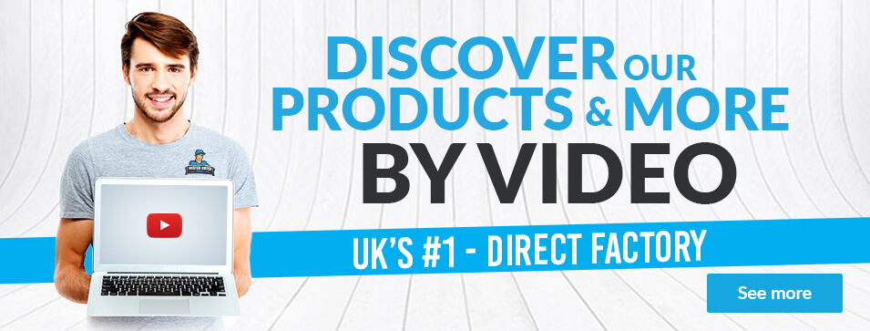 Discover our products and more by video - Uk's #1 - Direct factory - See more