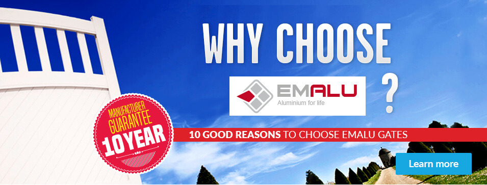 Why choose Emalu ? 10 good reasons to choose emalu gates - Learn more